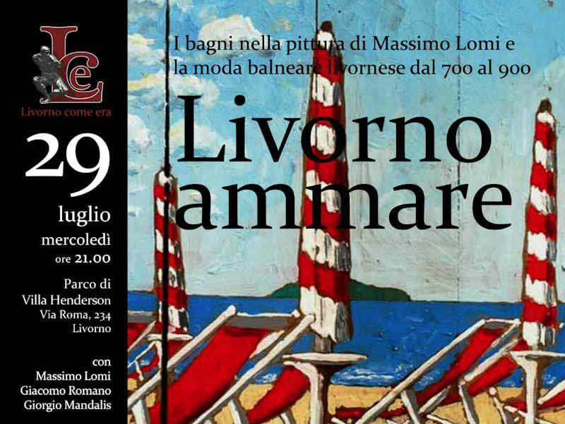 Livorno ammare – I bagni nella pittura di Massimo Lomi